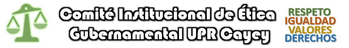 Banner Comité Institucional de Ética Gubernamental UPR Cayey