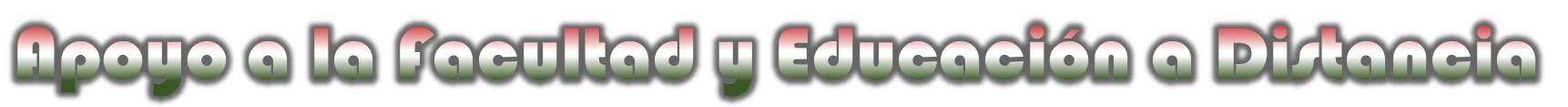 Imagen Banner Apoyo a la Facultad y Educación a Distancia