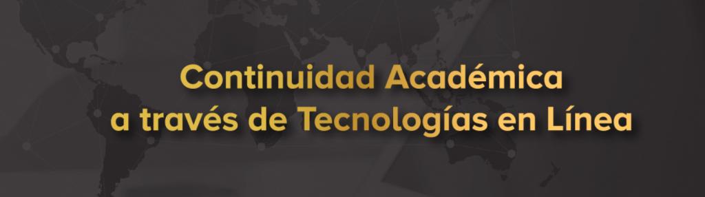 Banner de la Continuidad Académica a Través de Tecnologías en Línea