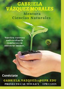 Imagen de Anuncio Gabriela Vázquez Morales Mentora Ciencias Naturales CAETV Virtual UPR Cayey Abril 2021