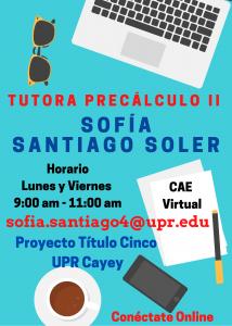 Imagen nuncio-sofia-santiago-soler-tutora-precalculo-ii-caetv-upr-cayey-marzo-2021