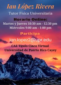 Imagen publicidad-ian-lopez-rivera-tutor-fisica-universitaria-caetv-virtual-upr-cayey-enero-2021