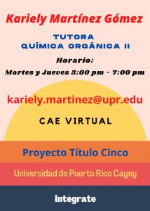 Imagen publicidad-kariely-martinez-gomez-tutora-quimica-organica-ii-caetv-virtual-upr-cayey-enero-2021