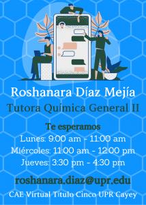 Imagen publicidad-roshanara-diaz-mejia-tutora-quimica-general-ii-caetv-virtual-upr-cayey-enero-2021