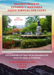 Imagen Invitación Reconocimiento Tutores Mentores CAETV Virtual UPR Cayey Febrero 2021
