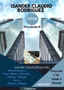 Imagen Isander J. Claudio Rodríguez Tutor Precálculo II CAETV Virtual UPR Cayey Verano 2021