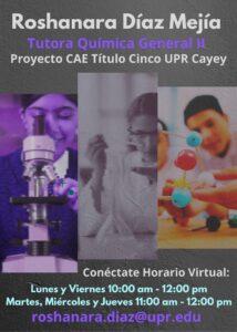 Imagen Roshanara M. Díaz Mejía Tutora Química General II CAETV Virtual UPR Cayey Verano 2021